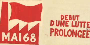 Mai 68 50 years later. Revolution Revolt