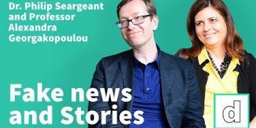 Dr. Philip Seargeant and Professor Alexandra Georgakopoulou on Stories on social media and fake news