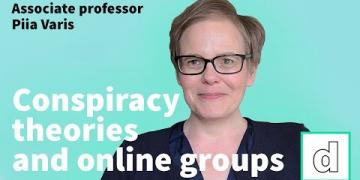 Dr. Piia Varis on conspiracy theories and digital culture