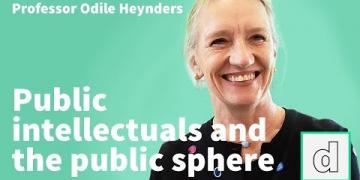 Professor Odile Heynders on public intellectuals and the public sphere