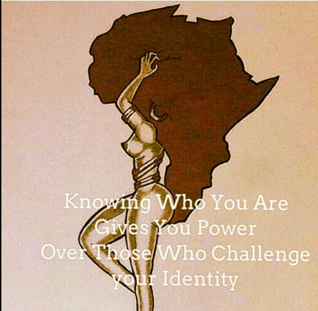 Knowing who you are gives you power over those who challenge your identity